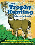 The Outdoor Youth Adventures Trophy Hunting Coloring Book